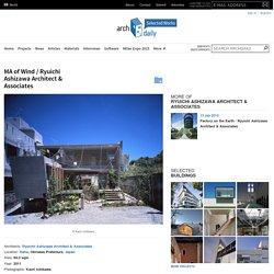 MA of Wind / Ryuichi Ashizawa Architect & Associates