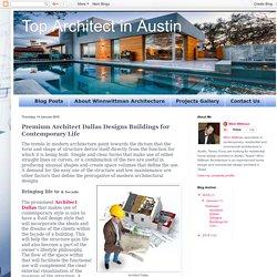 Top Architect in Austin: Premium Architect Dallas Designs Buildings for Contemporary Life