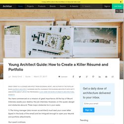 Young Architect Guide: How to Create a Killer Résumé and Portfolio
