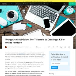 Young Architect Guide: The 7 Secrets to Creating a Killer Online Portfolio