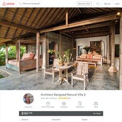 Architect Designed Natural Villa 2 - Houses for Rent