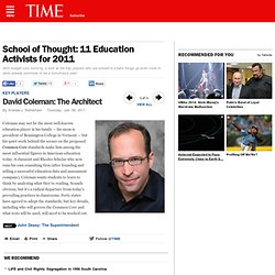 David Coleman: The Architect - School of Thought: 11 Education Activists for 2011