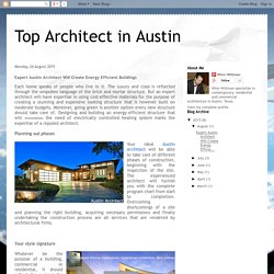 Expert Architect Austin Will Create Contemporary Home Design