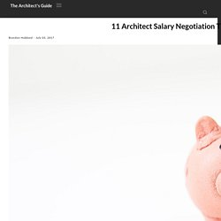11 Architect Salary Negotiation Tips - The Architect's Guide