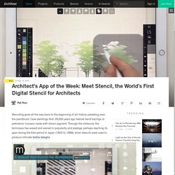 Architect's App of the Week: Meet Stencil, the World's First Digital Stencil for Architects
