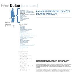 Site du grand architecte français Pierre Dufau – architecture moderne