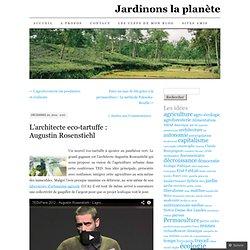 L'architecte eco-tartuffe : Augustin Rosenstiehl