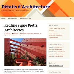 Redline signé Pietri Architectes