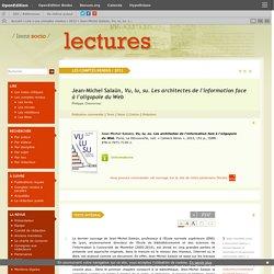 Jean-Michel Salaün, Vu, lu, su. Les architectes de l'information face à l'oligopole du Web
