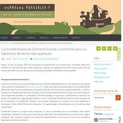 L'université foraine de Clermont-Ferrand, 2 architectes pour un laboratoire de démocratie appliquée - esPASces POSSIBLES ?