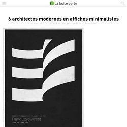 6 architectes modernes en affiches minimalistes