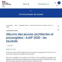 Albums des jeunes architectes et paysagistes - AJAP 2020 : les lauréats