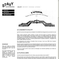 STAVY architectes Paris / Recherches / Logement évolutif, habitat innovant