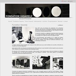 Fondation Vasarely - Aix-en-Provence - Victor Vasarely - Centre architectonique - Musée - Exposition