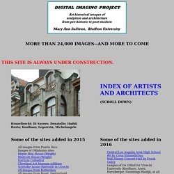 Index of artists and architects. Digital Imaging Project: Art historical images of European and North American architecture and sculpture from classical Greek to Post-modern