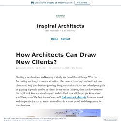 How Architects Can Draw New Clients?