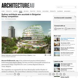 Sydney architects win accolade in Bulgarian library competition