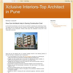 Xclusive Interiors-Top Architect in Pune: How Can Architects help in Saving Construction Cost