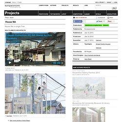 Sou Fujimoto Architects — House NA