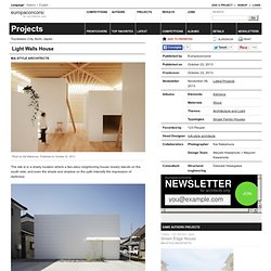 mA-style architects — Light Walls House