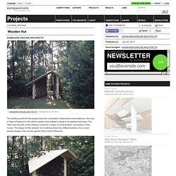 KAWAHARA KRAUSE ARCHITECTS — Wooden Hut
