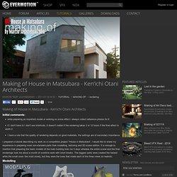 Making of House in Matsubara - Ken'ichi Otani Architects