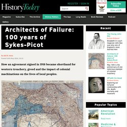Architects of Failure: 100 years of Sykes-Picot