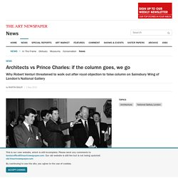 Architects vs Prince Charles: if the column goes, we go