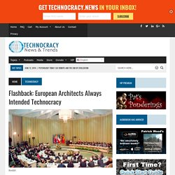Flashback: European Architects Always Intended Technocracy