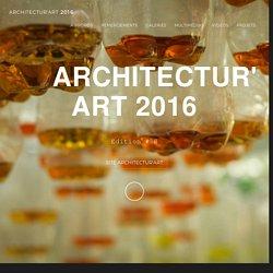 Architectur'ART 2016 - Production