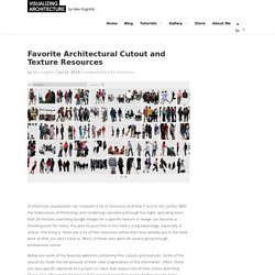 Favorite Architectural Cutout and Texture Resources