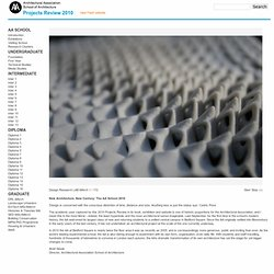 Architectural Association School of Architecture Projects Review 2010
