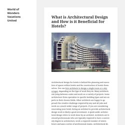 What is Architectural Design and How is it Beneficial for Hotels?