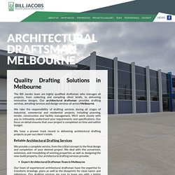 Qualified Architectural Draftsman in Melbourne