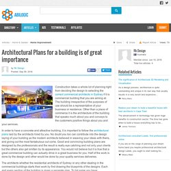 Architectural Plans for a building is of great importance