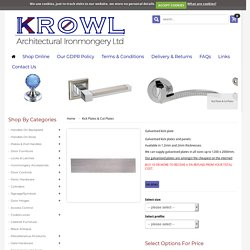 Get a reliable Galvanised kick plate at a reasonable price.