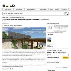 5 Crucial Architectural Design Management Challenges
