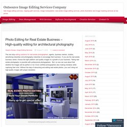 Photo Editing for Real Estate Business – High-quality editing for architectural photography
