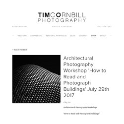 Architectural Photography Workshop 'How to Read and Photograph Buildings' July 29th 2017 — tim cornbill photography