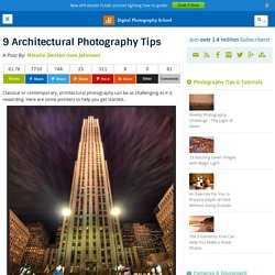 9 Architectural Photography Tips