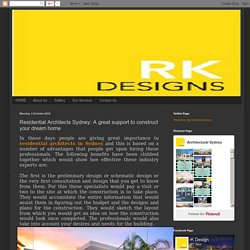 Architectural Sydney: Residential Architects Sydney: A great support to construct your dream home