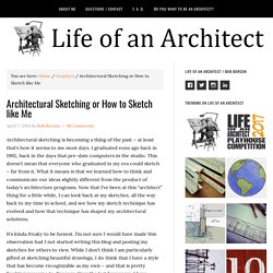 Architectural Sketching [or How to Sketch like Bob]