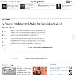 A Feast of Architectural Styles for Expo Milano 2015