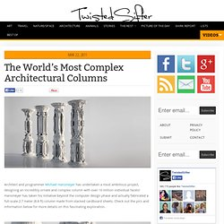 The World's Most Complex Architectural Columns