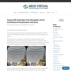 Oculus Rift Controller-Free Navigation UI for Architectural Visualization and more - Arch Virtual
