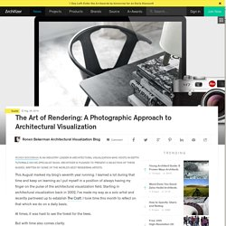 The Art of Rendering: A Photographic Approach to Architectural Visualization