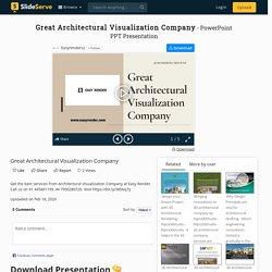 Great Architectural Visualization Company