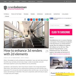 How to enhance 3d renders with 2d elements