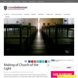 Making of Church of the Light