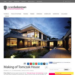 Making of Tomczak House